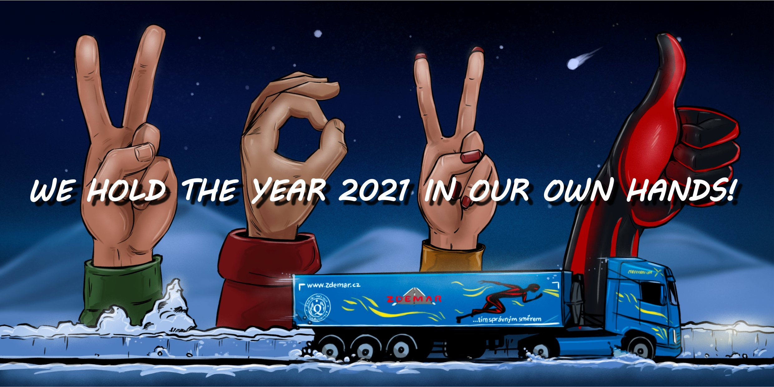 WE HOLD THE YEAR 2021 IN OUR OWN HANDS!